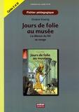 Viviane Koenig - Jours de folies au musée - La déesse du Nil se venge - Fichier pédagogique cycles 2 et 3.