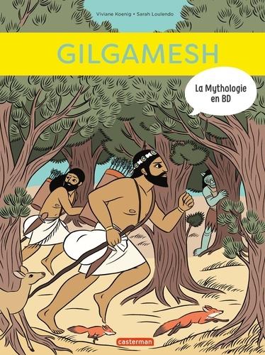 La mythologie en BD  Gilgamesh