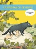 Viviane Koenig et Clémence Paldacci - La mythologie en BD  : La naissance de Rome - D'Enée à Romulus.