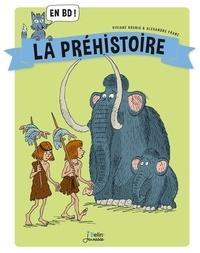 Viviane Koenig et Alexandre Franc - La Préhistoire en BD !.