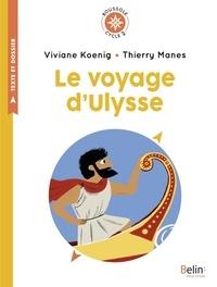 Viviane Koenig - Le voyage d'Ulysse - Cycle 2.