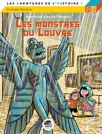 Viviane Koenig - Les monstres du Louvre - Aventures chez les pharaons.