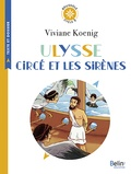 Viviane Koenig - Ulysse, Circé et les sirènes - Cycle 3.