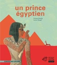 Viviane Koenig et Louise Heugel - Un prince égyptien.