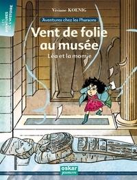 Viviane Koenig - Vent de folie au musée - Léa et la momie.