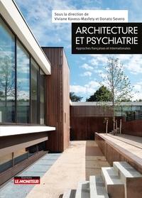 Architecture et psychiatrie- Approches françaises et internationales - Viviane Kovess-Masféty |