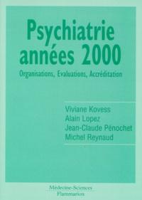PSYCHIATRIE ANNEES 2000. Organisation, évaluations, accréditation.pdf