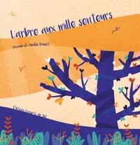 Viviane - L'arbre aux mille senteurs.