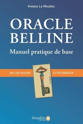 Oracle belline. Manuel pratique de base - Avec un jeu de poche à l'intérieur 4e édition revue et augmentée