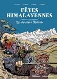 Viviane Lièvre et Jean-Yves Loude - Fêtes himalayennes - Les derniers Kalash.