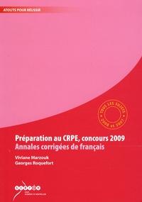 Viviane Marzouk et Georges Roquefort - Préparation au CRPE, concours 2009, Annales corrigées de français - Tous les sujets des sessions 2008 et 2007.