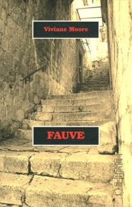 Viviane Moore - Fauve.