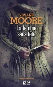 Viviane Moore - La femme sans tête.