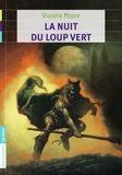 Viviane Moore - La nuit du loup vert.