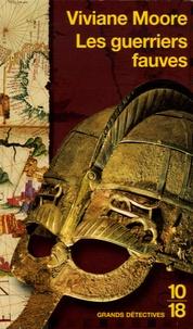Viviane Moore - Les guerriers fauves - L'épopée des Normands de Sicile.