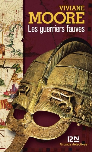 Les guerriers fauves. L'épopée des Normands de Sicile