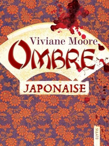 Viviane Moore - Ombre japonaise - Polar noir.