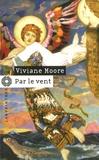Viviane Moore - Par le vent.