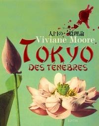 Viviane Moore - Tokyo des ténèbres.