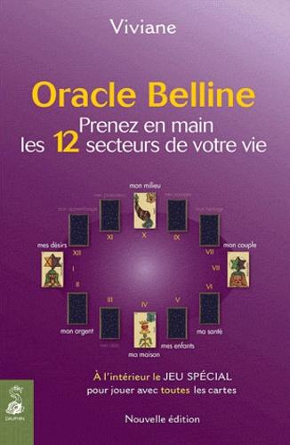 Viviane - Oracle Belline - Prenez en main les 12 secteurs de votre vie.