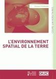 Viviane Pierrard - L'environnement spatial de la Terre.