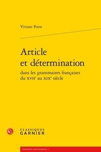 Article et détermination dans les grammaires françaises du XVIIe au XIXe siècle - Viviane Point | Showmesound.org