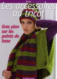 Viviane Rousset et Corinne Vignane - Les accessoires au tricot.