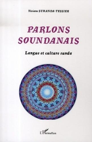 Viviane Sukanda-Tessier - Parlons soundanais - Langue et culture sunda.