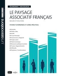 Viviane Tchernonog et Lionel Prouteau - Le paysage associatif français - Economie / Sociologie - Mesures et évolutions.