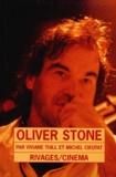 Viviane Thill et Michel Cieutat - Oliver Stone.