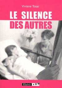 Viviane Tosar - Le silence des autres.