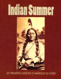 Indian Summer - Les premières nations dAmérique du Nord, Exposition présentées aux Musées royaux dArt et dHistoire à Bruxelles du 23 septembre au 26 mars 2000.pdf