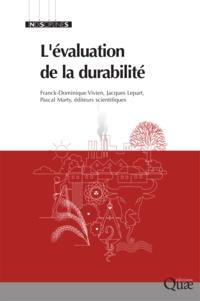 Vivien Franck-Dominique et Lepart Jacques - L'évaluation de la durabilité.