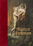 Vivien Greene - Mystical Symbolism - The Salon de la Rose Croix in Paris, 1892-1897.