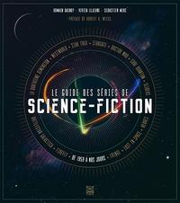 Le guide des séries de science-fiction - Vivien Lejeune |