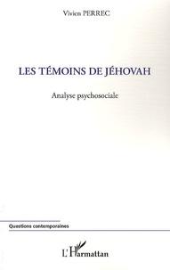 Vivien Perrec - Les Témoins de Jéhovah - Analyse psychosociale.
