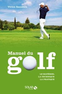 Rhonealpesinfo.fr Manuel du golf - Le matériel, la technique, la pratique Image