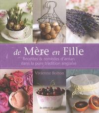 De Mère en Fille - Recettes & remèdes dantan dans la pure tradition anglaise.pdf
