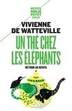 Vivienne de Watteville - Un thé chez les éléphants - Retour au Kenya.