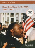 Vivienne Sanders - Race Relations in the USA 1863-1980.
