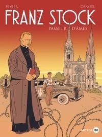 Vivier - Franz Stock - Passeur d'âmes.