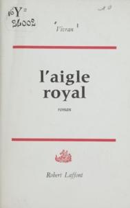 Vivran - L'aigle royal.