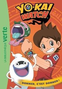 Viz Media - Yo-kai Watch 16 - Donner, c'est donner !.