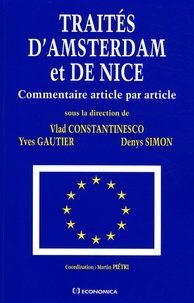 Vlad Constantinesco et Yves Gautier - Traités d'Amsterdam et de Nice - Commentaire article par article.