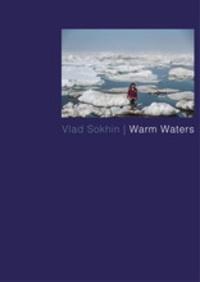 Vlad Sokhin - Warm Waters.