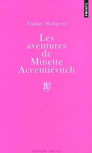 Alixetmika.fr Les aventures de Minette Accentiévitch - Court roman de chevalerie Image