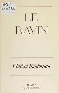 Vladan Radoman - Le Ravin.