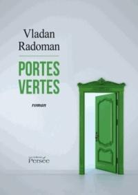 Vladan Radoman - Portes vertes.