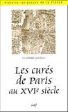 Vladimir Angelo - Les curés de Paris au XVIe siècle.