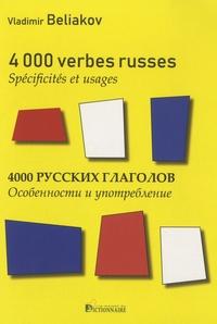 Vladimir Beliakov - 4000 verbes russes - Spécificités & usages.